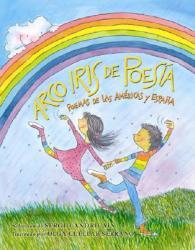 Arco Iris de Poesia: Poemmas de las Americas y Espana (2008)