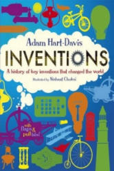 Inventions: A History of Key Inventions that Changed the World - Adam Hart-Davis (2012)