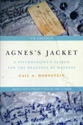 Agnes's Jacket - A Psychologist's Search for the Meanings of Madness (2012)