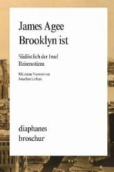 Brooklyn ist - James Agee, Jonathan Lethem, Sven Koch, Andrea Stumpf (2012)