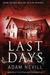 Last Days - Adam Nevill (2012)