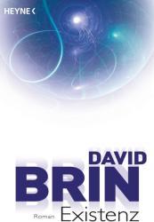 Existenz - David Brin, Andreas Brandhorst (2012)