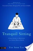 Tranquil Sitting - Yin Shih Tzu (2012)