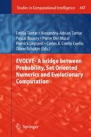 Evolve- A Bridge Between Probability, Set Oriented Numerics and Evolutionary Computation (2012)