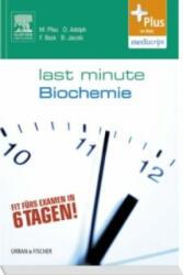 Last Minute Biochemie (2012)