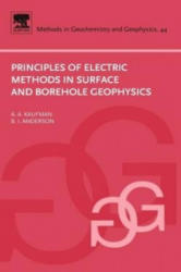 Principles of Electric Methods in Surface and Borehole Geophysics - Alex Kaufman (ISBN: 9780444529947)