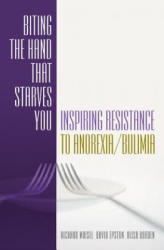 Biting the Hand That Starves You - Inspiring Resistance to Anorexia/Bulimia (2004)