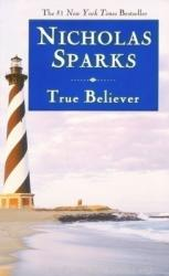 Nicholas Sparks: True Believer (2003)