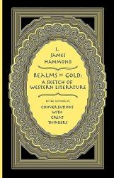 Realms of Gold: A Sketch of Western Literature (2009)
