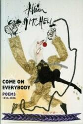 Come on Everybody - Adrian Mitchell (2012)