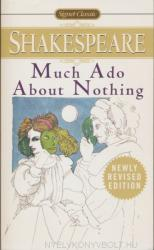 William Shakespeare: Much Ado about Nothing: With New and Updated Critical Essays and a Revised Bibliography (2007)