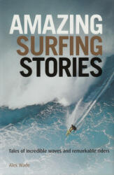 Amazing Surfing Stories (2012)