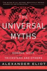 The Universal Myths: Heroes, Gods, Tricksters, and Others (2002)