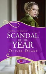 Scandal of the Year: A Rouge Regency Romance (2012)