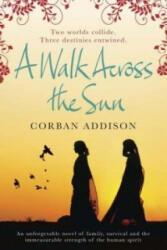 Walk Across the Sun (2012)