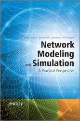 Network Modeling and Simulation - A Practical Perspective (2004)
