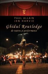 Ghidul Routledge de teatru si performance (2012)