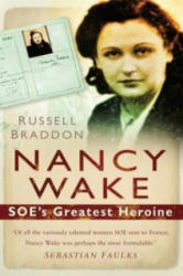 Russel Braddon: Nancy Wake (2010)