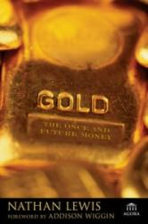 Gold - The Once and Future Money (ISBN: 9780470047668)