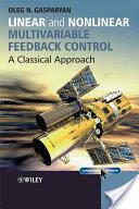 Linear and Nonlinear Multivariable Feedback Control - Oleg Gasparyan (ISBN: 9780470061046)