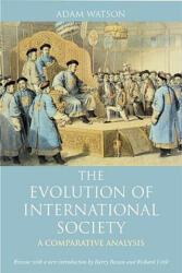 The Evolution of International Society: A Comparative Historical Analysis Reissue with a New Introduction by Barry Buzan and Richard Little (2009)