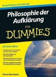 Die Philosophie der Aufklarung fur Dummies - Horst Herrmann (2012)