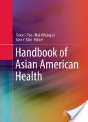 Handbook of Asian American Health (2012)