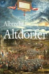 Albrecht Altdorfer - Christoph Wagner, Albrecht Altdorfer, Albrecht Altdorfer (2012)