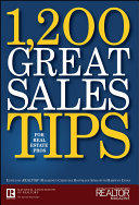 1, 200 Great Sales Tips for Real Estate Pros (ISBN: 9780470096895)