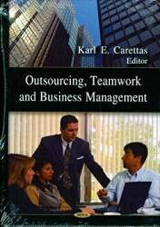Outsourcing, Teamwork and Business Management (2009)