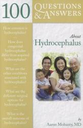 100 Questions & Answers about Hydrocephalus (2011)