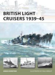 British Light Cruisers, 1939-45 - Angus Konstam (2012)