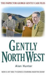 Gently North-West - Alan Hunter (2012)