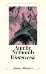 Winterreise - Amélie Nothomb, Brigitte Große (2012)
