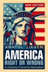 America Right or Wrong - Anatol Lieven (2012)