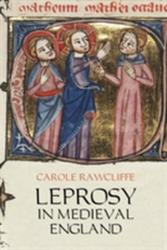 Leprosy in Medieval England (2009)
