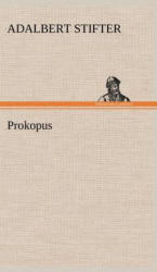Prokopus - Adalbert Stifter (2012)