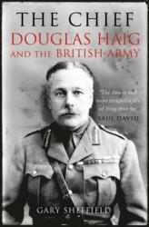 Chief - Douglas Haig and the British Army (2012)