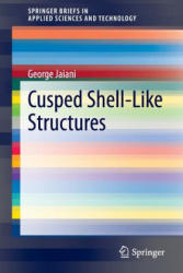 Cusped Shell-Like Structures (2011)