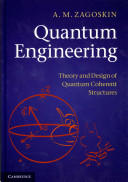 Quantum Engineering - Theory and Design of Quantum Coherent Structures (2011)