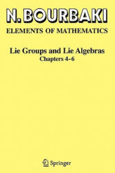 Lie Groups and Lie Algebras - Chapters 4-6 (2008)