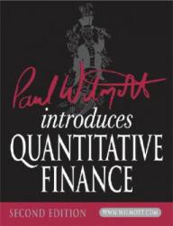 Paul Wilmott Introduces Quantitative Finance - Paul Wilmott (ISBN: 9780470319581)