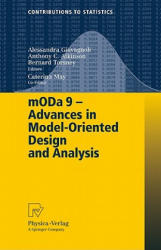 MODa 9 - Advances in Model-oriented Design and Analysis - Proceedings of the 9th International Workshop in Model-oriented Design and Analysis Held in (2010)