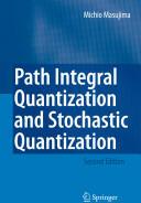Path Integral Quantization and Stochastic Quantization (2008)