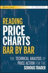 Reading Price Charts Bar by Bar (ISBN: 9780470443958)