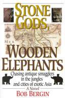 Stone Gods, Wooden Elephants (2001)