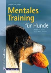 Mentales Training für Hunde - Anders Hallgren (2012)