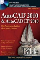 AutoCAD 2010 and AutoCAD LT 2010 Bible - Ellen Finkelstein (ISBN: 9780470436400)
