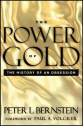 Power of Gold - Peter L. Bernstein (2008)