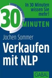 30 Minuten Verkaufen mit NLP (2012)